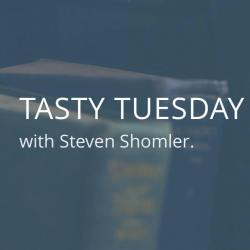 Tasty Tuesday with Steven Shomler