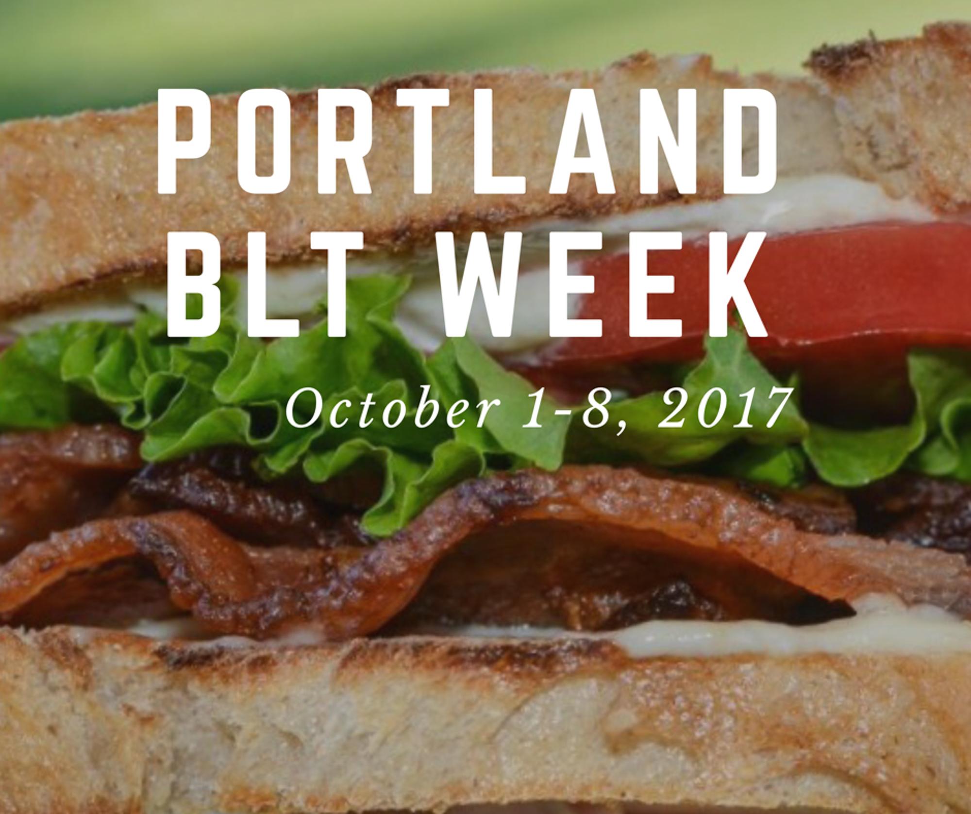 Portland BLT Week